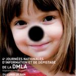 Journées nationales d'Information et de dépistage de la DMLA : du 28 Juin au 2 Juillet 2010