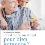 Presbyacousie : Audika publie un livre d'information sur les troubles de l'audition