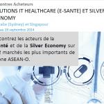 Du 15 au 19 septembre 2014 : Rencontres Acheteurs Solutions e-santé et Silver Economy en Australie et à Singapour
