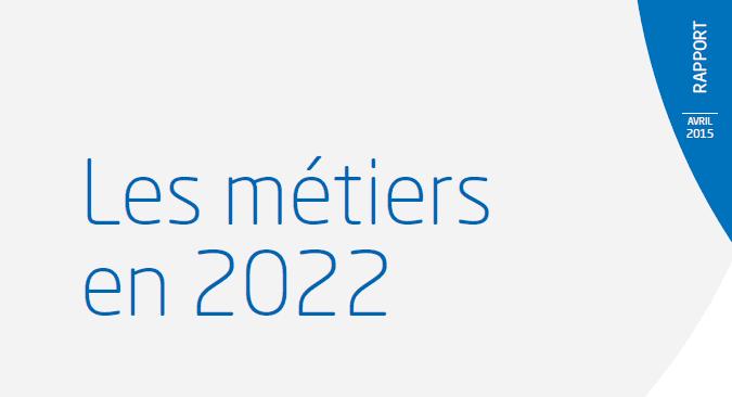 Les métiers en 2022 RApport