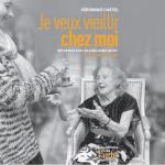 [Livre] Je veux vieillir chez moi : Reportage sur les auxiliaires de vie