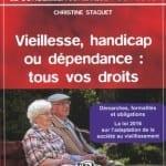 Vieillesse, handicap ou dépendance : un ouvrage pour connaître tous vos droits