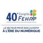 Les 25 et 26 novembre 2015 : 40ème congrès de la FEHAP à Reims