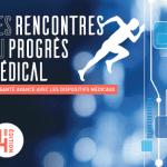 Mardi 6 septembre 2016 : 4e Rencontres du Progrès Médical à Paris