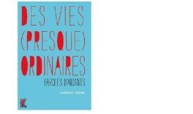 [Livre] «Des vies (presque) ordinaires : paroles d'aidants», de Blandine Bricka