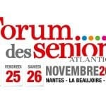 24, 25 et 26 novembre 2016 : 3ème édition du Forum des seniors Atlantique à Nantes