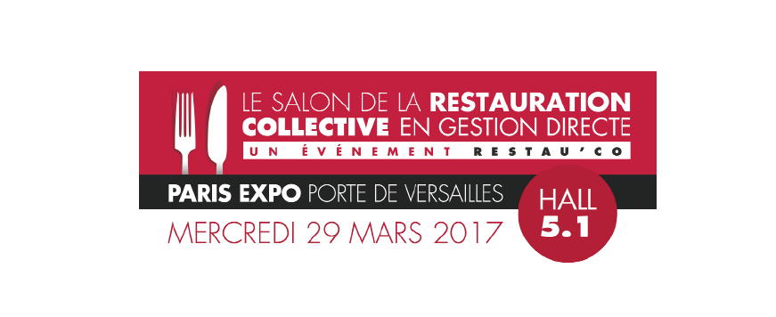 Salon de la Restauration Collective en Gestion Directe @ Paris Expo Porte de Versailles | Île-de-France | France