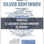 Silver Dom'Innov : un concours pour concevoir le logement senior innovant de demain