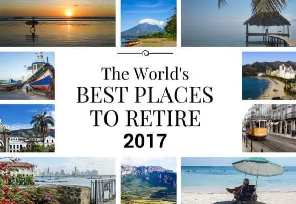 Meilleures destinations pour la retraite 2017