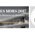 MDRS présente son 6ème Palmarès des meilleures Maisons de retraite 2017