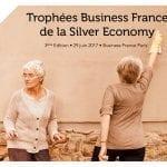 Ne ratez pas la 3ème édition des Trophées Business France de la Silver Economy
