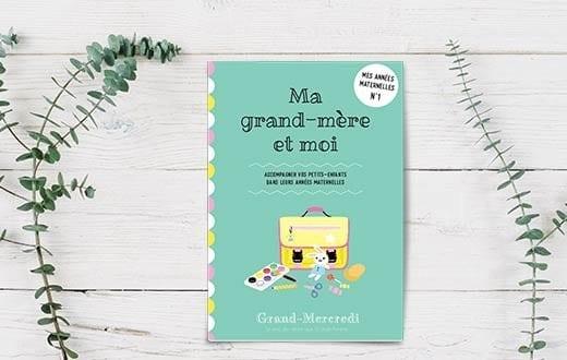 Cahiers Grand-mère et moi - Grand Mercredi