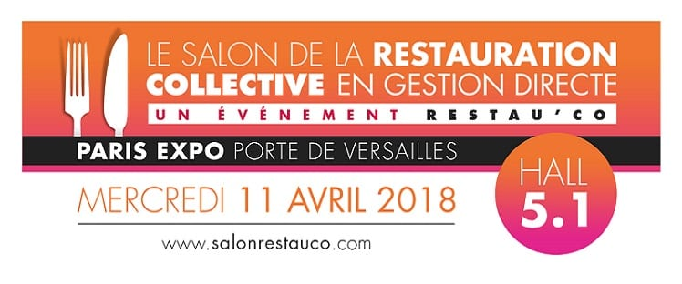 11 avril 2018 rdv au salon de la restauration collective