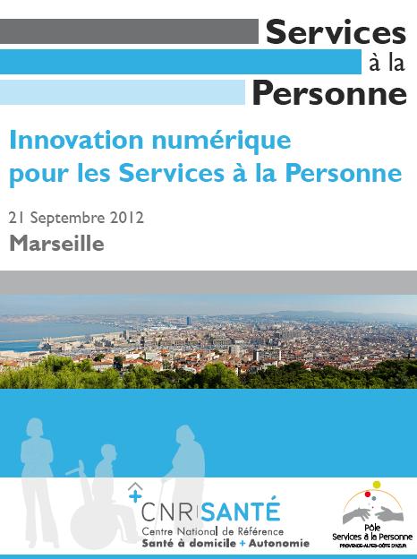 Journée de sensibilisation TIC et SAP - Marseille septembre 2012