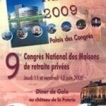 9ème Congrès National des Maisons de retraite privées : 11-12 Juin 2009 – Nantes