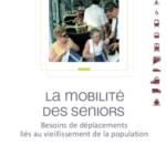 «Mobilité des seniors», une étude du GART sur les besoins de déplacements liés au viellissement de la population