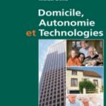 Livre Domicile, Autonomie et Technologies