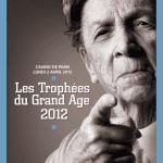 Nuit du Grand Age 2012 : Les professionnels du secteur se donnent RDV le 2 Avril au Casino de Paris