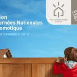 Troisième édition des Journées Nationales de la Domotique : du 16 au 30 novembre 2012