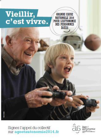Vieillir c'est bien vivre age et autonomie grande cause nationale 2014