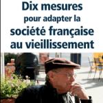 «Dix mesures pour adapter la société au vieillissement», présentation e l'ouvrage de Luc Broussy