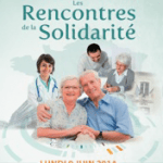 Lundi 9 juin 2014 – 1ère édition nationale « Les Rencontres de la Solidarité » initiée par Cap Retraite