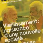 Samedi 14 juin 2014 : conférences et ateliers «Vieillissement : naissance d'une nouvelle société» au Forum de la Villette à Paris