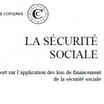 La Cour des comptes rend public son rapport annuel sur l'application des lois de financement de la sécurité sociale
