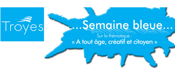 Semaine Bleue Troyes