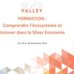 Silver Valley : Formation «Innover dans la Silver Economie» du 24 au 28 novembre à Paris