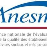 ANESM (Agence nationale de l'évaluation et de la qualité des établissements et services sociaux et médico sociaux)