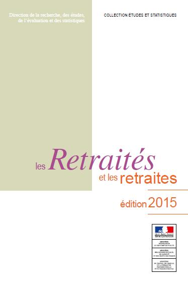 Les retraités et les retraites édition 2015