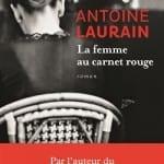 Le Prix Littéraire Domitys 2015 décerné à Antoine Laurain