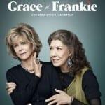 Grace et Frankie : une série télé qui met les seniors à l'honneur