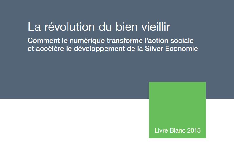 Livre Blanc Orange Healthcare_La révolution du bien vieillir