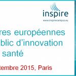 Mercredi 9 Septembre 2015  : 2èmes rencontres européennes de l'achat public d'innovation en santé