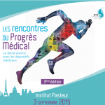 Jeudi 3 septembre : 3ème édition des Rencontres du Progrès Médical à Paris