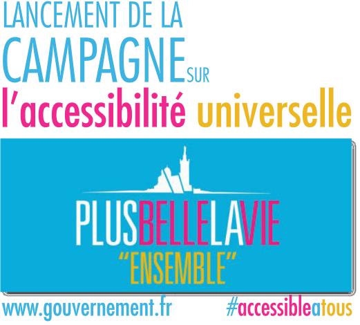 Campagne Accessibilité universelle Plus belle la vie ensemble