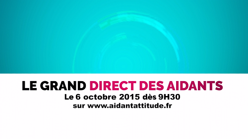 Le grand direct des aidants