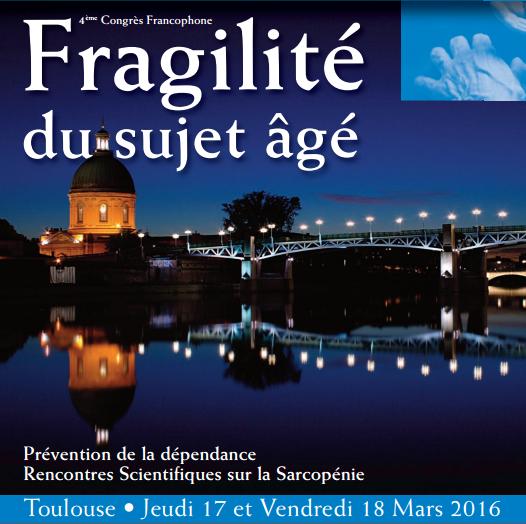 Congrès Fragilité du sujet âgé - Toulouse - fragilité