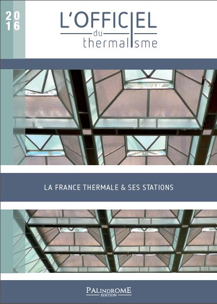L'officiel du thermalisme 2016