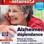 Le magazine Conseils des Notaires publie «Alzheimer et dépendance»