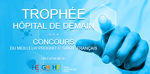 Trophée Hopital de demain, Paris Healthcare Week