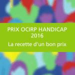 Prix OCIRP Handicap et autonomie 2016