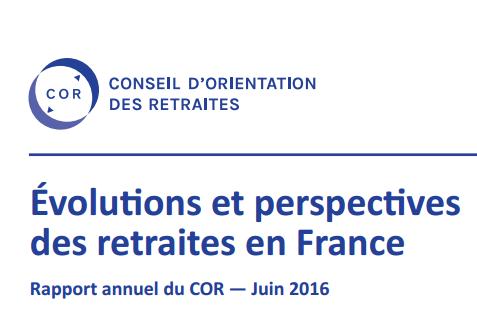 Rapport évolutions et perspectives des retraites en France juin 2016 - COR