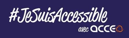 Jesuisaccessible ACCEO