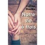 [Livre] «Notre vie à trois», de Colline Hoarau