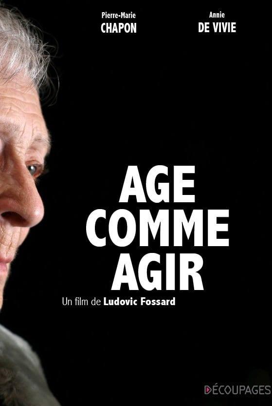 Documentaire vieillissement Age comme agir