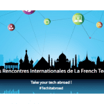 25 octobre 2017 : 4ème édition des Rencontres Internationales de la French Tech 2017