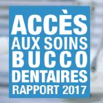 Accès aux soins bucco dentaires 2017